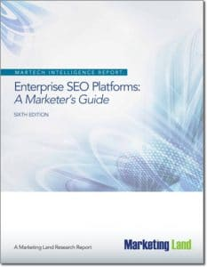 Enterprise SEO Platforms: A Marketer's Guide